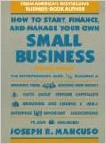 How to Start, Finance and Manage Your Own Small Business